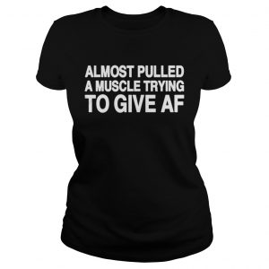 Almost pulled a muscle trying to give AF ladies teeAlmost pulled a muscle trying to give AF ladies tee