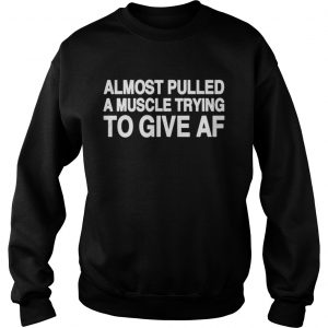 Almost pulled a muscle trying to give AF sweater