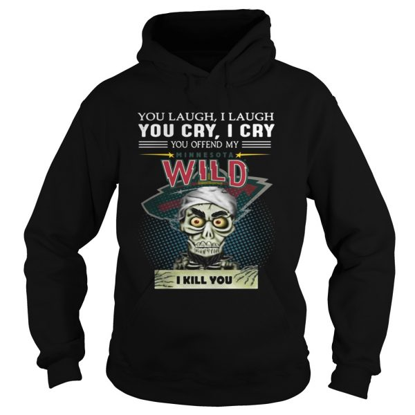 Jeff Dunham you laugh I laugh you cry I cry you offend my Minnesota Wild Hoodie