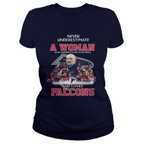 Never Underestimate a Woman Who Understands Football And Loves Falcons Ladies Tee