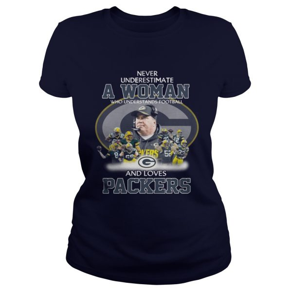 Never Underestimate a Woman Who Understands Football And Loves Packers Ladies Tee