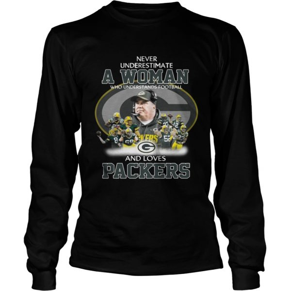 Never Underestimate a Woman Who Understands Football And Loves Packers Longsleeve Tee