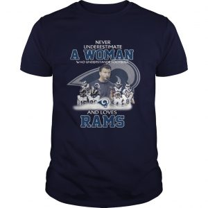 Never Underestimate a Woman Who Understands Football And Loves Rams Guys Tee