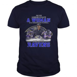 Never Underestimate a Woman Who Understands Football And Loves Ravens Guys Tee