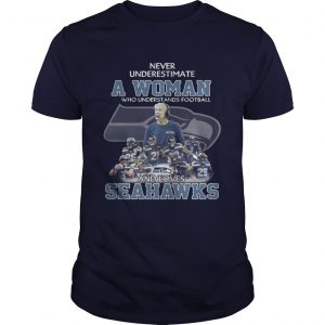 Never Underestimate a Woman Who Understands Football And Loves Seahawks Guys Tee