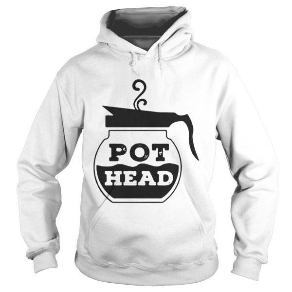 Official Pot head hoodie