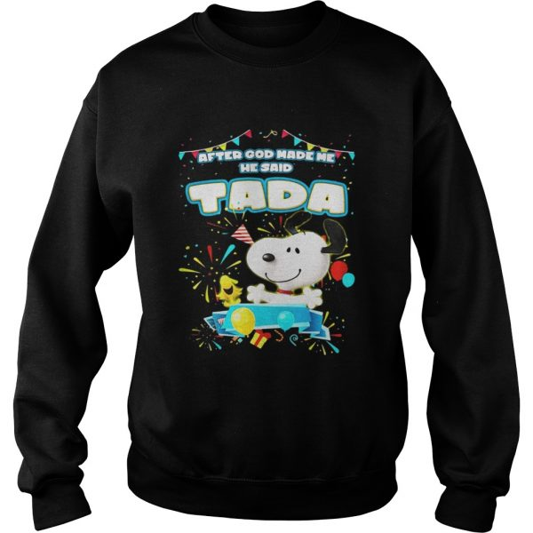 Snoopy After God Made Me He Said Tada Sweater