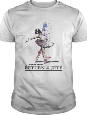 Barre wars return of the Jete shirt