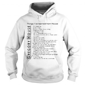 Gregory House things Ive learned from House everybody lies hoodie