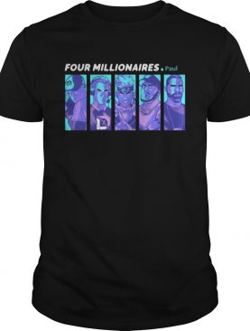 Ninja Charity Four Millionaires And Paul shirts