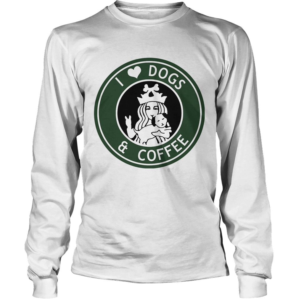 Starbucks Coffee I Love Dogs And Shirt