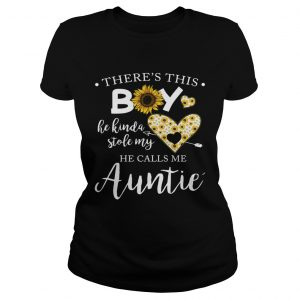 Sunflower theres this boy he kinda stole my heart he calls me auntie ladies tee