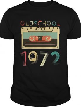 Vintage Cassette tape Oldschool April 1972 Birthday T-shirts