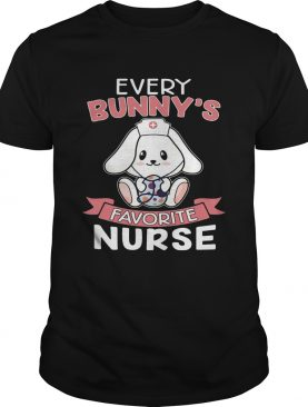 Every Bunny's Favorite Nurse Easter T-shirts