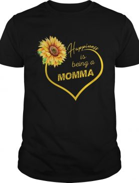 Happiness Is Being A Momma Sunflower T-shirts