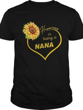 Happiness Is Being A Nana Sunflower T-shirts