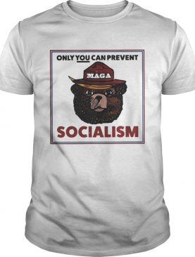 MAGA Bear only you can prevent socialism shirts