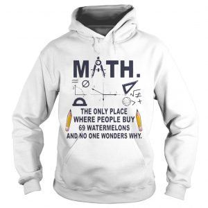 Math The Only Place where People Buy hoodie