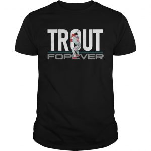 Mike Trout Forever unisex