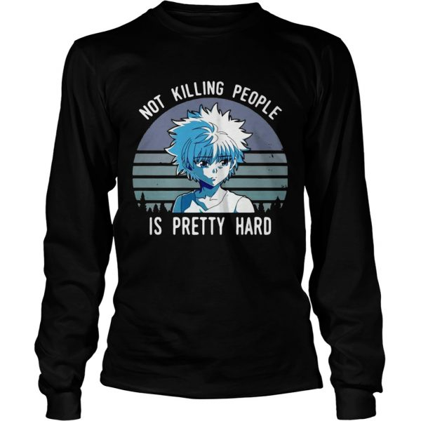 Not killing people is pretty hard vintage longsleeve tee