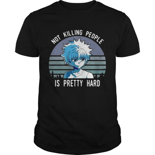 Not killing people is pretty hard vintage unisex