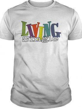 Official Living single shirts