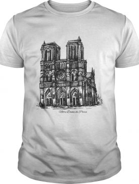 Pray For Notre-Dame Cathedral shirts