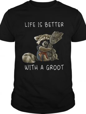 Rocket RacoonLife is better with a Groot shirts
