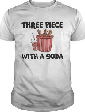 Three Piece With A Soda T-shirts