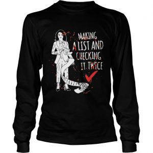 Arya Stark Making A list and checking it twice longsleeve tee