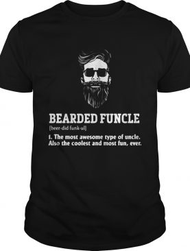 Bearded Funcle T-Shirts