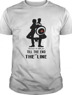 Captain America and Bucky Barnes because I'm with you till the end of the line shirts