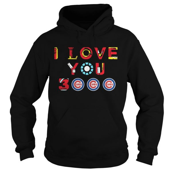 Chicago Cubs Iron Man I love you 3000 thousand times hoodie
