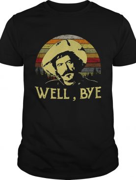 Curly Bill Brocius Tombstone well bye retro shirts