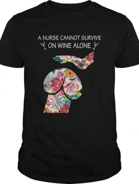 Dickhead Dog A Nurse Cannot Survive On Wine Alone T-Shirts