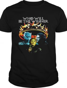 GOT Who Will Be The Winner Night King Cersei Lannister Jon Snow shirts