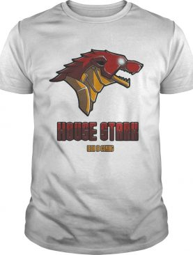 Game Of Thrones House Stark Iron is coming shirts