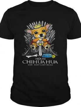 Game of Bones House Chihuahua shit just got real Game of Thrones shirts