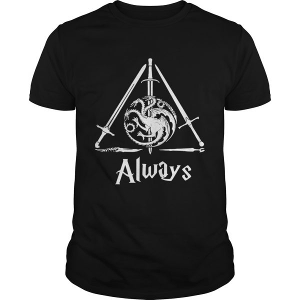 House Targaryen Always Deathly Hallows Game of Thrones Harry Potter unisexHouse Targaryen Always Deathly Hallows Game of Thrones Harry Potter unisex