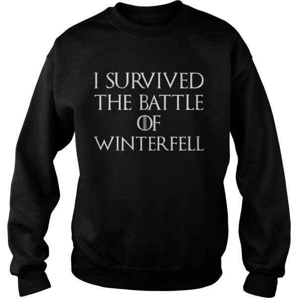 I survived the battle of Winterfell GOT sweatshirt
