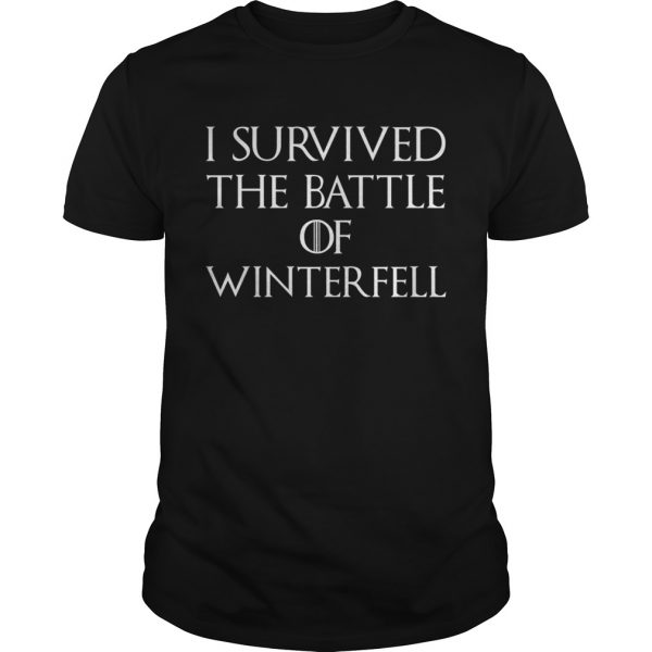 I survived the battle of Winterfell GOT unisex