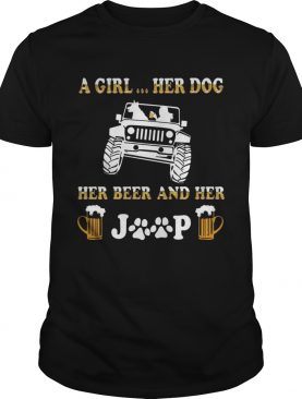 Jeep a holic A girl her dog and her Jeep shirts