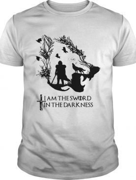 Jon Snow I am the sword in the darkness Game of Thrones shirts