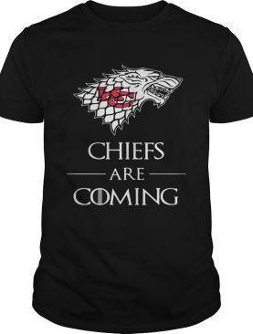 Kansas City Chiefs are coming Game of Thrones shirts