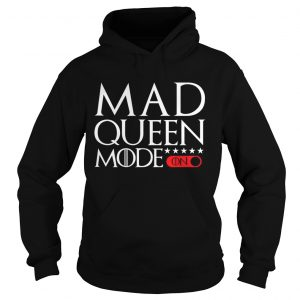Mad Queen mode Game of Thrones hoodie