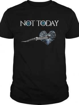Not Today Arya Stark Dagger On Heart Night King T-shirts