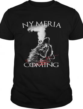 Nymeria is coming Game of Thrones shirts
