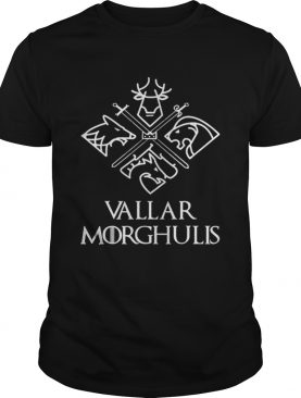 Official Vallar Morghulis The Game Of Throne Killer Shirts