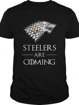 Pittsburgh Steelers are coming Game of Thrones shirts