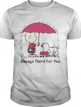 Snoopy and Charlie Brown always there for you shirts